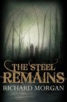 The Steel Remains by Richard Morgan - UK hardback