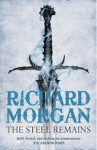 The Steel Remains by Richard Morgan - UK paperback