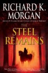 The Steel Remains by Richard Morgan - US paperback
