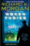 Woken Furies by Richard Morgan - US paperback