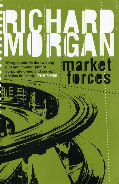 Market Forces UK Paperback