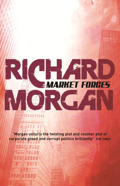 Market Forces UK Paperback