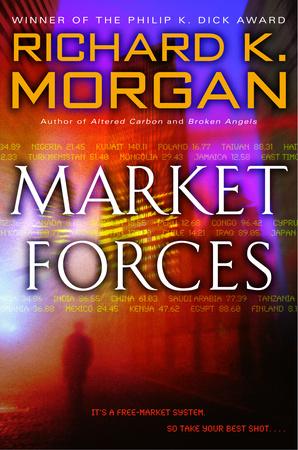 Market Forces US Trade Paperback